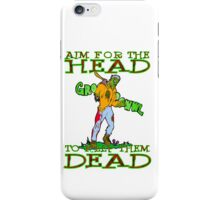 Aim for the Head iPhone Case/Skin