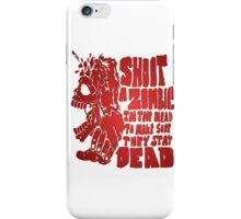 Shoot in the head iPhone Case/Skin