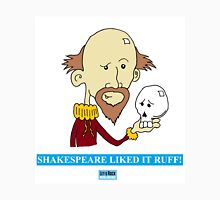 Shakespeare Liked It Ruff! Let's Rock Randy Writers Range Unisex T-Shirt