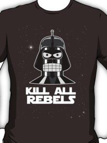Kill all rebels T-Shirt