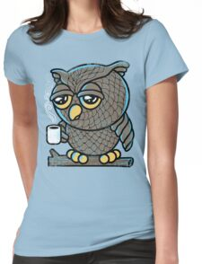Owl I Want is a Cup of Coffee Womens Fitted T-Shirt