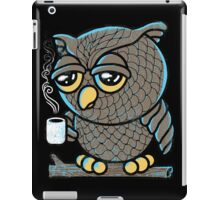 Owl I Want is a Cup of Coffee iPad Case/Skin