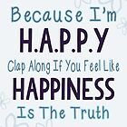 Because I'm Happy by PatiDesigns