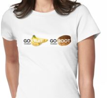 Go Fruit/ Root Yourself Womens Fitted T-Shirt