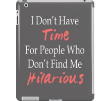 No Time iPad Case/Skin