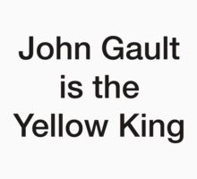 John Gault is the Yellow King by de-con