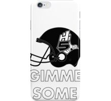 Hi-5 Up Top Gimme Some iPhone Case/Skin