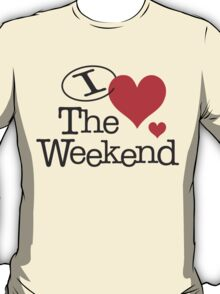I <3 The Weekend T-Shirt