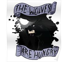 The Wolves are Hungry Poster