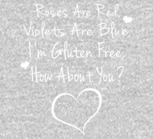 Roses Are Red, Violets Are Blue, I'm Gluten Free, How About You? Kids Clothes