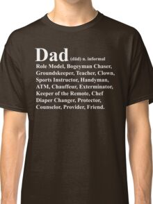 Funny Dad Definition Classic T-Shirt
