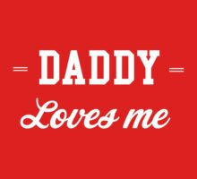 Daddy Loves Me Kids Clothes