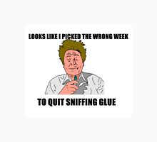 Looks Like I Picked the Wrong Week to Quit Sniffing Glue Airplane T-Shirt