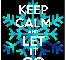 Keep Calm and Let it Go by mj394