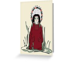 Am I Shaman now? Greeting Card