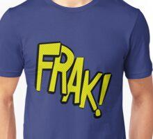 Action stations – frak! Unisex T-Shirt
