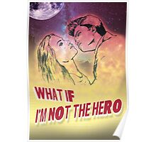 What If I'm Not the Hero Poster