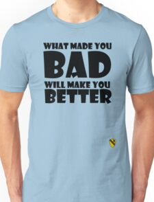 What made you Bad (Black) T-Shirt