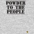 Powder to the people - Black - Rave Veteran by Tim Topping