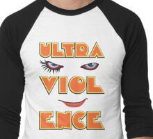 Ready for a bit of the old ultra-violence? Men's Baseball ¾ T-Shirt