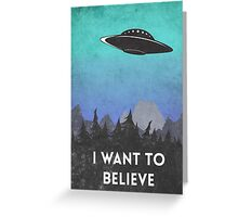 I want to believe UFO2 Greeting Card