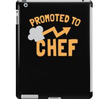 PROMOTED to CHEF with chef's hat  iPad Case/Skin