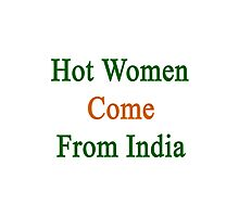 Hot Women Come From India  Photographic Print