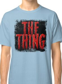 The Thing... Classic T-Shirt