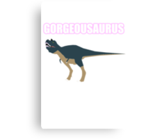 Gorgeousaurus Canvas Print