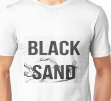 Black Sand Band shirt  Unisex T-Shirt