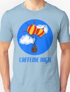 Caffeine High T-Shirt Unisex T-Shirt