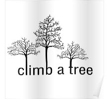 Climb a tree design Poster