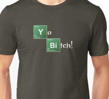 Breaking Bad Yo Bitch! Unisex T-Shirt