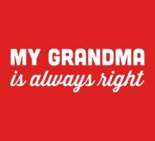 My Grandma is Always Right Kids Tee