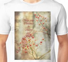May your Christmas be bright and beautiful...card Unisex T-Shirt