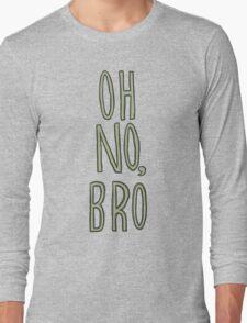 Regular Show / Oh no, Bro Tee Long Sleeve T-Shirt