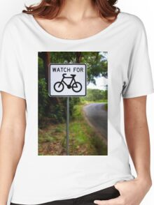 Watch for Bikes Sign Women's Relaxed Fit T-Shirt