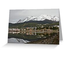 """Ushuaia ` """"The end of the world"""" Greeting Card"""