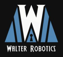 Walter Robotics  by foriamtheowl