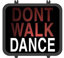 Dont walk dance by Balboa29