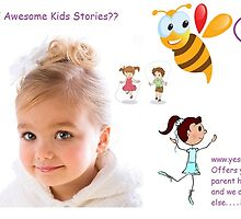 Looking for Awesome Kids Stories? by yesmykid