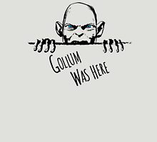 Gollum was here Unisex T-Shirt