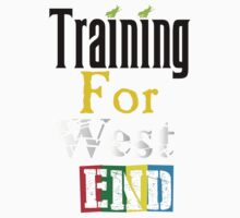 Training For West End by Natalie Rowe