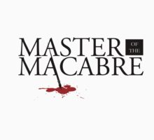 Master of the Macabre by piecesofrie