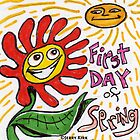 ''FIRST DAY OF SPRING!' by Jerry Kirk