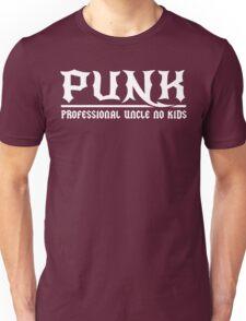 Punk. Professional Uncle No Kids Unisex T-Shirt