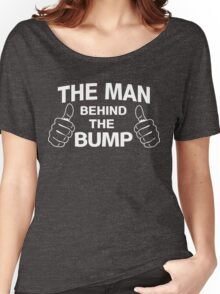 The man behind the bump Women's Relaxed Fit T-Shirt