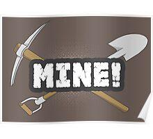 Mine! Poster
