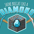 Shine Bright Like a Diamond (V2) by thehookshot