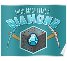 Shine Bright Like a Diamond (V2) Poster